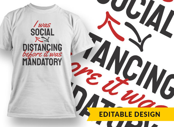 I Was Social Distancing Before It Was Mandatory preview 20