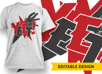 YEET! T-shirt Designs and Templates vector