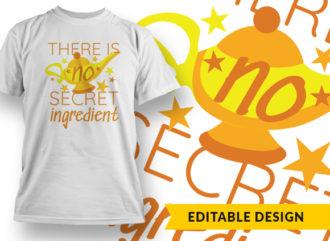 There Is No Secret Ingredient Online Designer Templates vector