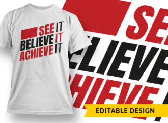 See It Believe It Achieve It Online Designer Templates vector