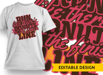 Run Like There's Donuts At The Finish Line Online Designer Templates vector
