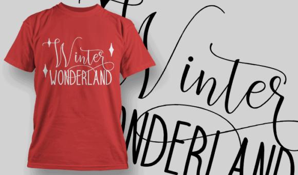 Winter Wonderland-T-Shirt-Typography-2165 T-shirt Designs and Templates vector