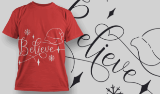 Believe-T-Shirt-Typography-2169 T-shirt Designs and Templates vector