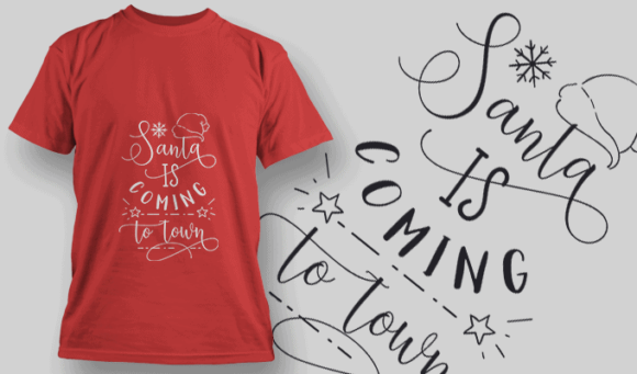 Santa Is Coming To Town-T-Shirt-Typography-2176 T-shirt Designs and Templates vector