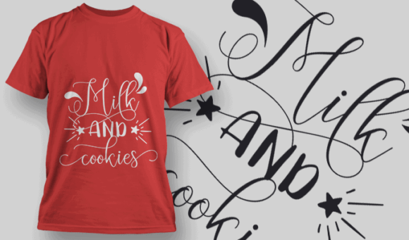 Milk And Cookies-T-Shirt-Typography-2178 T-shirt Designs and Templates vector