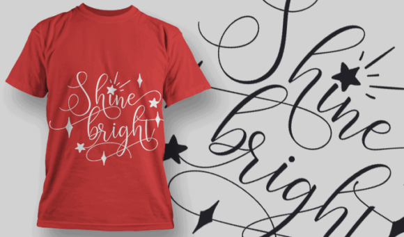 Shine Bright-T-Shirt-Typography-2182 T-shirt Designs and Templates vector