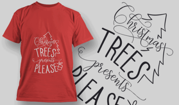Christmas Trees Presents Please-T-Shirt-Typography-2192 T-shirt Designs and Templates vector