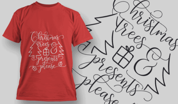 Christmas Trees Presents Please-T-Shirt-Typography-2193 T-shirt Designs and Templates vector