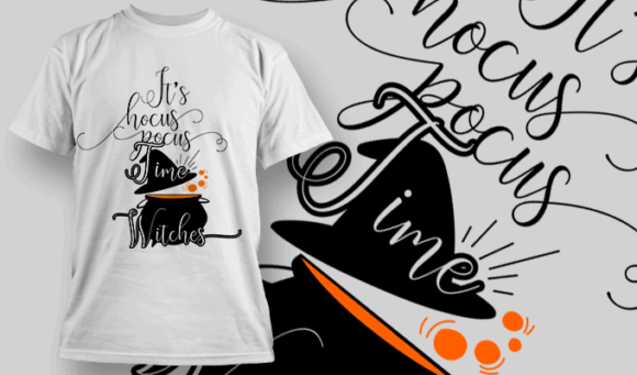 Its Hocus Pocus Time Witches-T-Shirt-Typography-2230 halloween quotes 01 preview