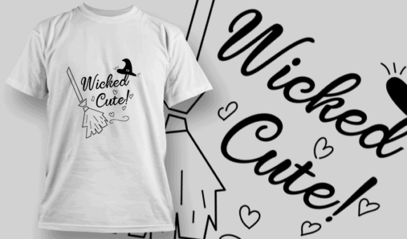 Wicked Cute-T-Shirt-Typography-2233 halloween quotes 04 preview