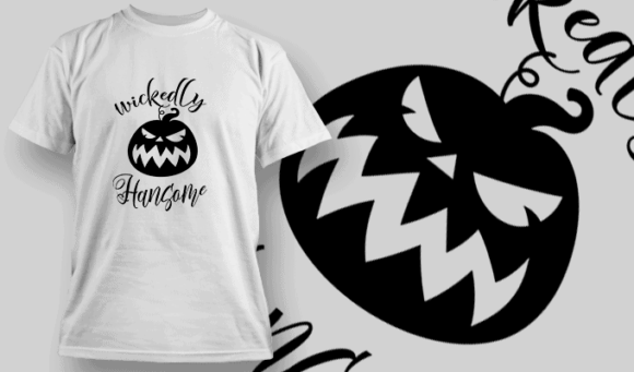 Wickedly Handsome-T-Shirt-Typography-2237 T-shirt Designs and Templates vector