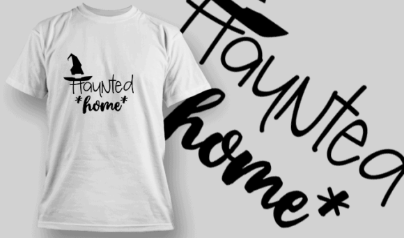 Hounted Home-T-Shirt-Typography-2238 halloween quotes 09 preview