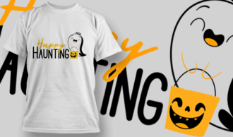 Happy Haunting-T-Shirt-Typography-2241 T-shirt Designs and Templates vector