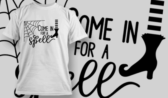 Come In For A Spell-T-Shirt-Typography-2248 T-shirt Designs and Templates vector