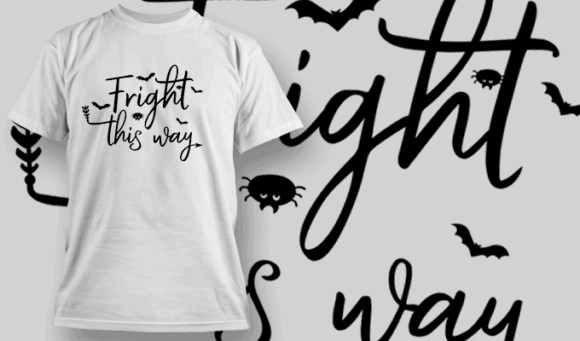 Fright This Way-T-Shirt-Typography-2249 halloween quotes 20 preview