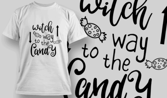 Witch Way To The Candy-T-Shirt-Typography-2266 halloween quotes 37 preview