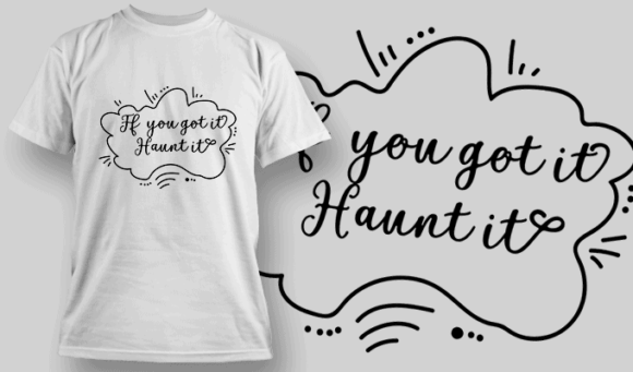 If You Got It Haunt It-T-Shirt-Typography-2271 halloween quotes 42 preview
