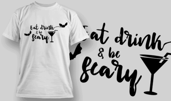 Eat Drink And Be Scary-T-Shirt-Typography-2282 T-shirt Designs and Templates vector