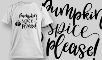Pumpkin Spice Please-T-Shirt-Typography-2294 T-shirt Designs and Templates vector