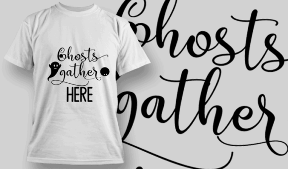 Ghosts Gather Here-T-Shirt-Typography-2314 halloween quotes 85 preview