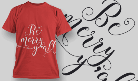 Be Merry Yall-T-Shirt-Typography-2209 xmas quotes pack 10 preview