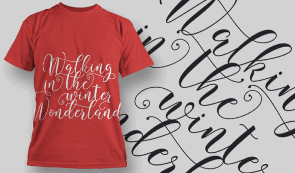 Walking In The Winter Wonderland-T-Shirt-Typography-2220 T-shirt Designs and Templates vector
