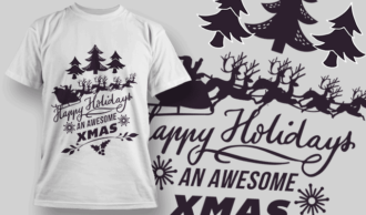 Happy Holidays & An Awesome Christmas T-shirt Designs and Templates vector