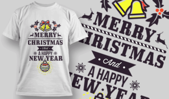 Merry Christmas And A Happy New Year T-shirt Designs and Templates vector