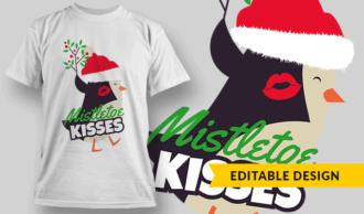 Mistletoe Kisses T-shirt Designs and Templates vector