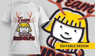 Team Rudolph Girl T-shirt Designs and Templates vector