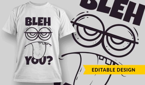 Bleh. You? bleh you preview