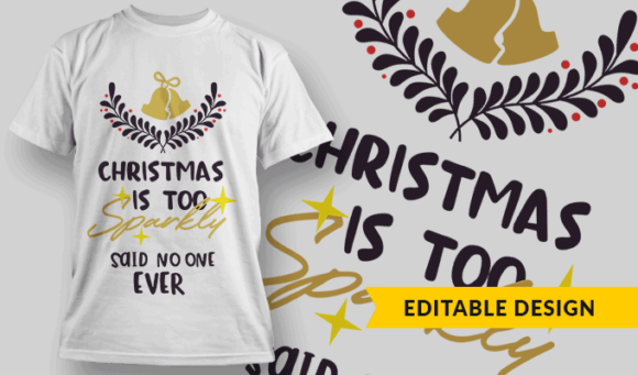 Christmas is Too Sparkly - Said No One Ever christmas is too sparkly said noone ever preview
