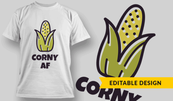 Corny AF | Editable T-shirt Design Template 2327 1