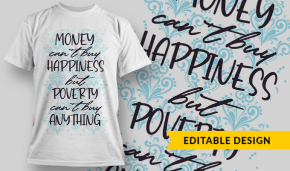 Money Can't Buy Happiness, But Poverty Can't Buy Anything money cant buy happiness but poverty cant buy anything preview