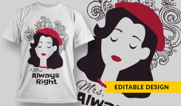 Mrs. Always Right   Editable T-shirt Design Template 2312 1