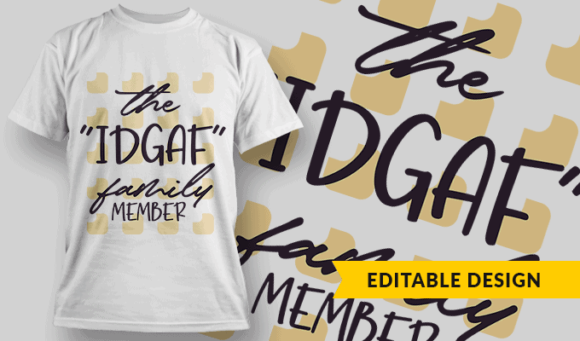The IDGAF Family Member the idgaf family member preview