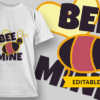 Bee Mine | Editable T-shirt Design Template 2470 bee mine preview