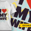 Colorful Hearts | Editable T-shirt Design Template 2473 i love my wife preview