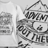 Adventure Is Out There Let's Go Find It   T-shirt Design Template 2582