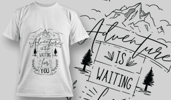 Adventure Is Waiting For You   T-shirt Design Template 2583 3