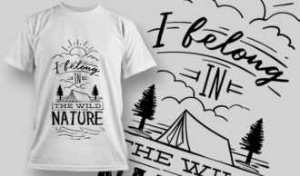 I Belong In The Wild Nature | T-shirt Design Template 2590