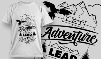 Let Adventure Lead The Way | T-shirt Design Template 2611