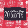 20x Mother's Day Quotes With Decorations 2