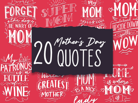 20x Mother's Day Quotes With Decorations 1