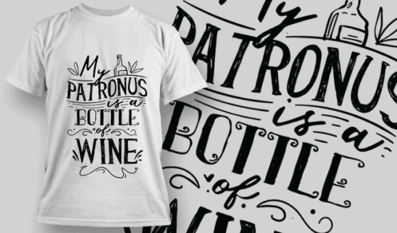 My Patronus is A Bottle Of Wine   T-shirt Design Template 2559