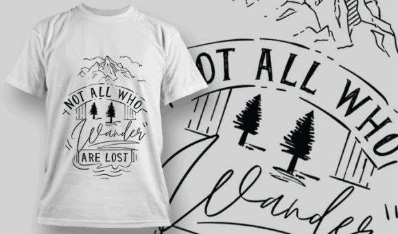 Not All Who Wander Are Lost | T-shirt Design Template 2595
