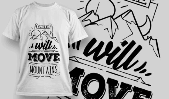 She Will Move Mountains | T-shirt Design Template 2615 she will move mountains preview
