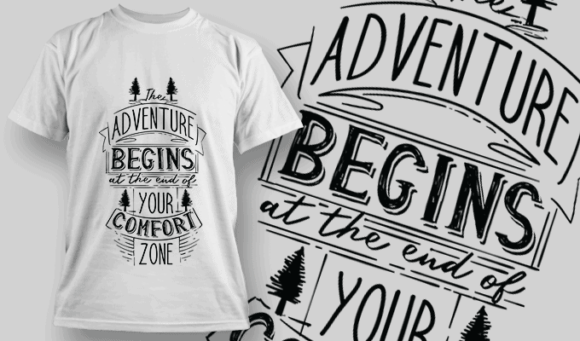Adventure Begins At The End Of Your Comfort Zone   T-shirt Design Template 2597