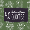 40x Adventure Quotes With Decorations