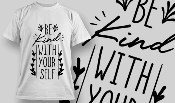 Be Kind With Yourself | T-shirt Design Template 2697 1